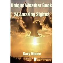 Unique Weather Book-24 Amazing Sights!