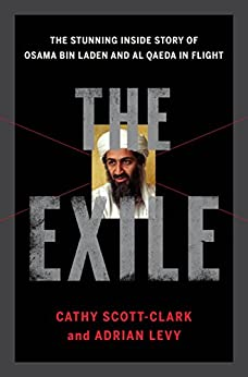 The Exile: The Stunning Inside Story Of Osama Bin Laden And Al Qaeda In Flight Mobi Download Book