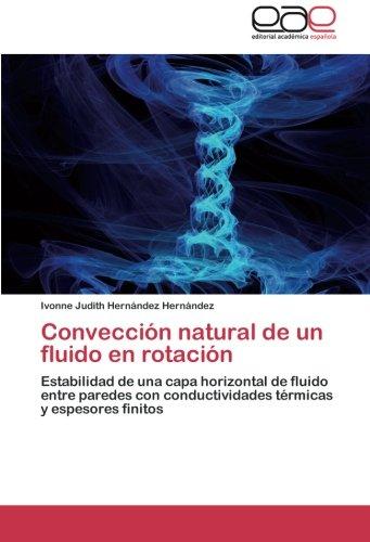 Descargar Libro Conveccion Natural De Un Fluido En Rotacion Hernandez Hernandez Ivonne Judith