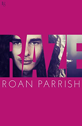 Raze (Riven Series Book 3) by [Parrish, Roan]