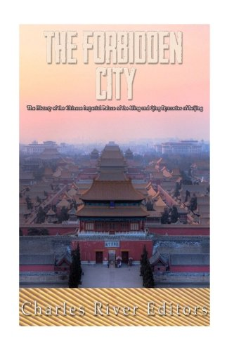 download the forbidden city the history of the chinese imperial
