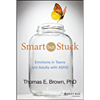 Smart But Stuck: Emotions in Teens and Adults with ADHD (English Edition)