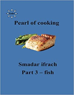 Pearl of cooking - part 3 - fish: English: Volume 32 (pearl of cooing)