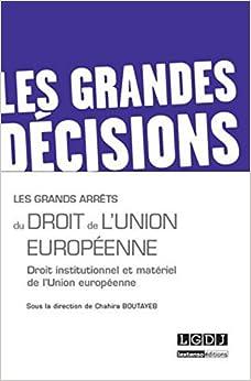 Book's Cover of Les grands arrêts du droit de l'union européenne (Français) Broché – 16 décembre 2014