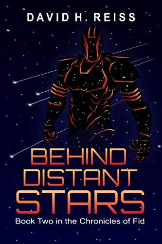 Behind Distant Stars (The Chronicles of Fid Book 2) (Adventure Quest Best Armor)