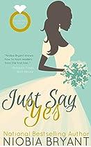 Just Say Yes: A Strong Family Novella