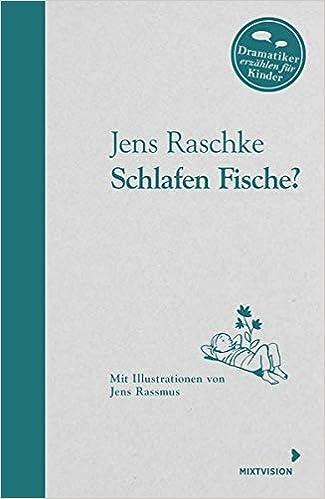 Schlafen Fische Dramatiker Erzahlen Fur Kinder Amazon De Jens
