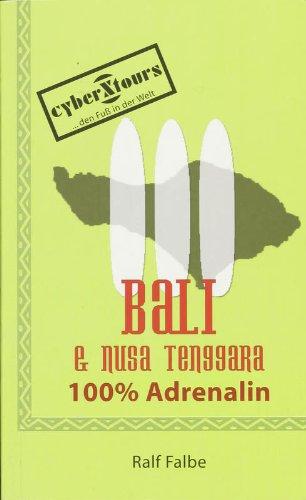 Bali & Nusa Tenggara: 100 Prozent Adrenalin
