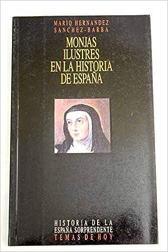 Monjas ilustres en las historia de España Historia de la España ...