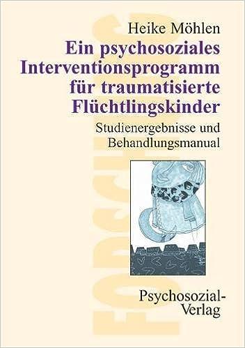 Book Ein psychosoziales Interventionsprogramm für traumatisierte Flüchtlingskinder