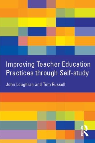 Improving Teacher Education Practice Through Self-study