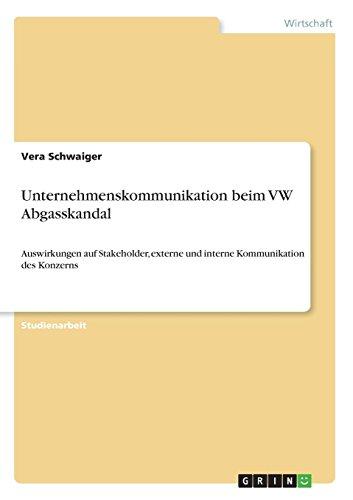 Unternehmenskommunikation Beim VW Abgasskandal  [Schwaiger, Vera] (Tapa Blanda)
