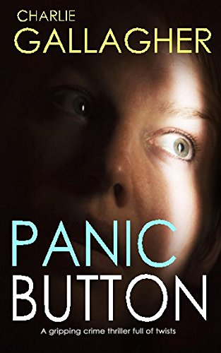 PANIC BUTTON a gripping crime thriller full of twists pdf epub