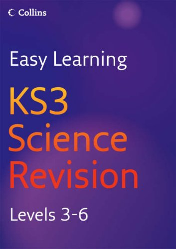 KS3 Science: Revision Levels 3-6 (Easy Learning)