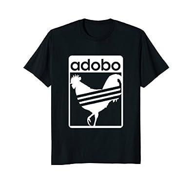 Pinoy Shirt Chicken Adobo funny Filipino Shirt