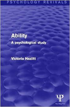Ability: A Psychological Study (Psychology Revivals)