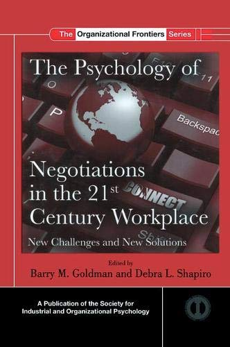 The Psychology of Negotiations in the 21st Century Workplace: New Challenges and New Solutions (SIOP Organizational Frontiers Series) (Challenges Of Human Resource Management In 21st Century)