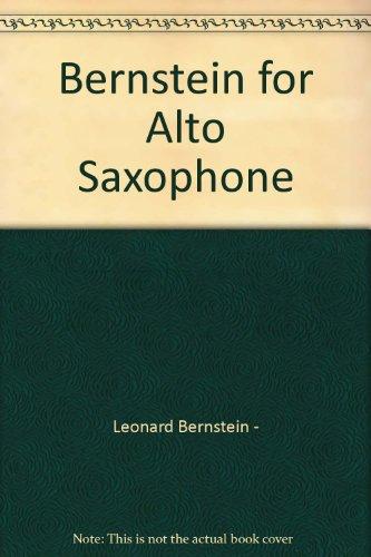 Bernstein for Alto Saxophone (Book Bernstein Music Psalms Chichester)