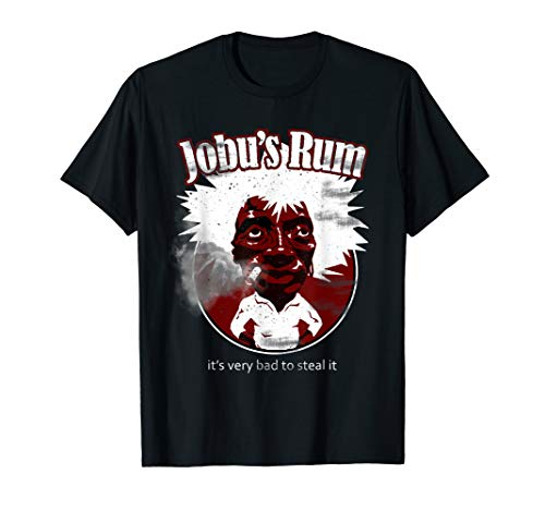 Is Very Bad To Steal Jobu's Rum T-Shirt Wine Lover Shirt