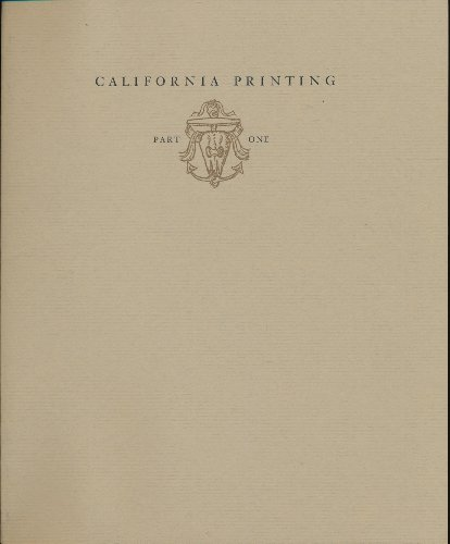 California Printing 1838-1975 in Three Parts (Early California Printing / Book Club of California Keepsakes, 1980, 1984 and 1987)