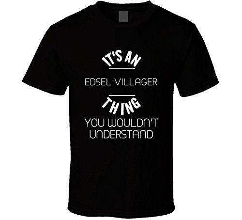 Edsel Villager Thing Wouldnt Understand Funny Car Auto T Shirt M (Edsel Villager)