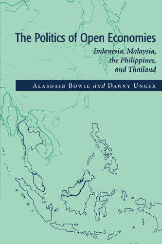 The Politics of Open Economies: Indonesia, Malaysia, the Philippines, and Thailand (Cambridge Asia-Pacific Studies)