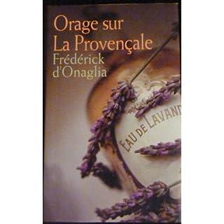 Orage sur La Provençale, Onaglia, Frédérick d'