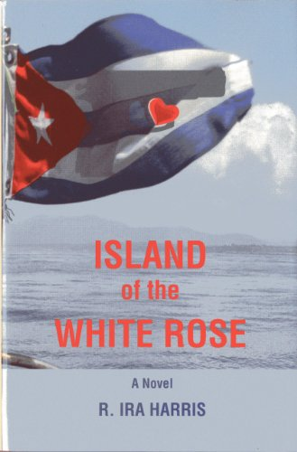 Image of Island of the White Rose: A Novel