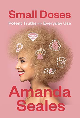Small Doses by Amanda Seales