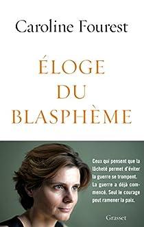 Éloge du blasphème par Fourest
