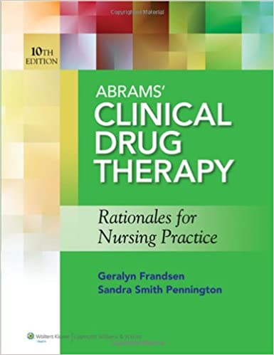Book Abrams' Clinical Drug Therapy: Rationales for Nursing Practice & Photo Atlas of Medication Administration