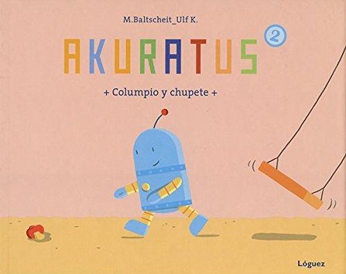 Akuratus2 Columpio y chupete (Spanish Edition): Martin ...