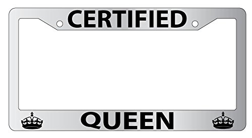 Certified Queen High Quality Chrome Metal License Plate Frame ()