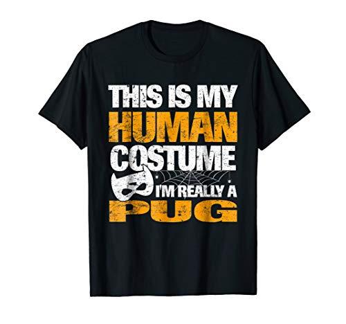 Super Pug Tshirt This Is My Human Costume Halloween