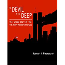 The Devil in the Deep: The Untold Story of the U.S. Navy Response to 9/11.