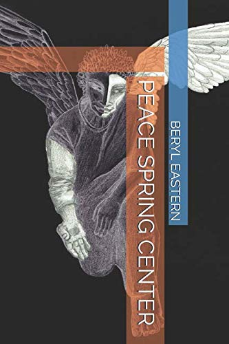 PEACE SPRING CENTER (French Edition)
