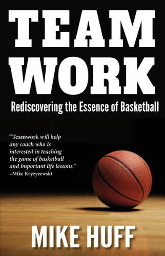 Teamwork: Rediscovering the Essence of Basketball