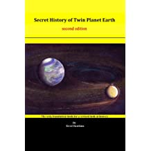 Secret History of Twin Planet Earth