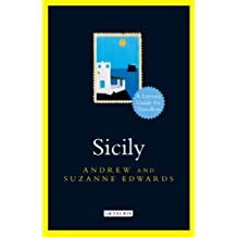 Sicily:: A Literary Guide for Travellers (The I.B.Tauris Literary Guides for Travellers)