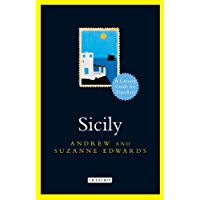 Sicily:: A Literary Guide for Travellers (The I.B.Tauris Literary Guides for Travellers Book 3)