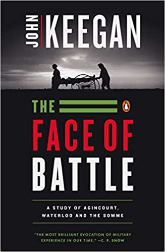 Amazon Fr The Face Of Battle A Study Of Agincourt