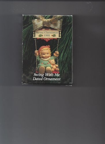Memories of Yesterday 1991 Ornament Swing With Me