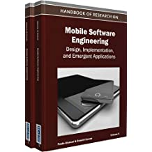 Handbook of Research on Mobile Software Engineering: Design Implementation and Emergent Applications (2 volumes)