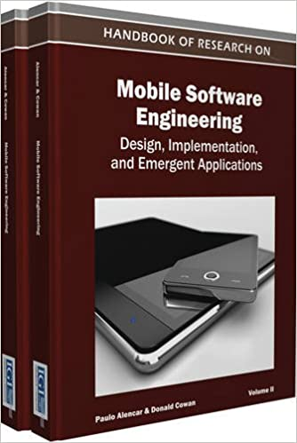 Amazon Com Handbook Of Research On Mobile Software Engineering Design Implementation And Emergent Applications 9781615206551 Paulo Alencar Paulo Alencar Donald Cowan Books