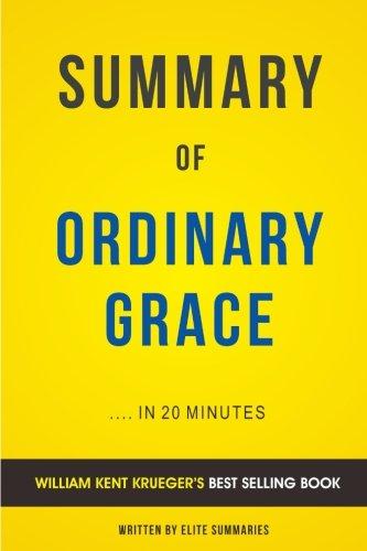 Ordinary Grace: by William Kent Krueger   Summary & Analysis
