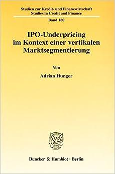 IPO-Underpricing im Kontext einer vertikalen Marktsegmentierung;