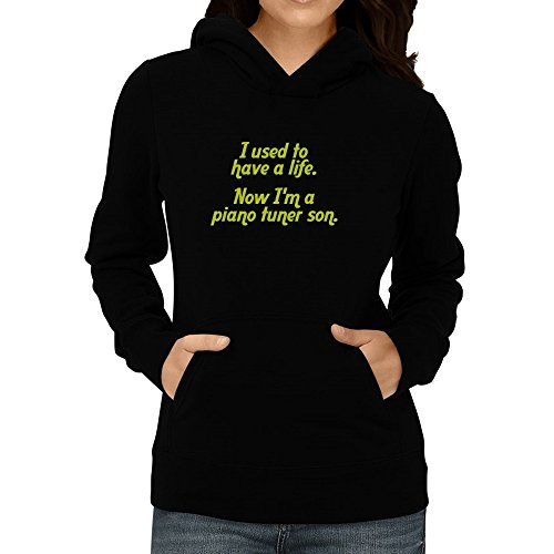 Price comparison product image Site Athletics I used to have a life now I'm a Piano Tuner son Women Hoodie