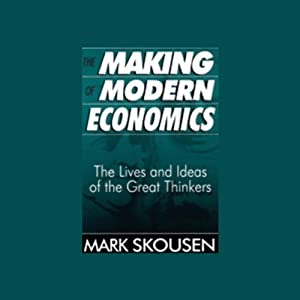 The Making of Modern Economics Hörbuch