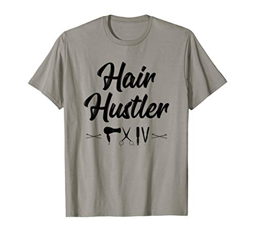 Hairstylist T Shirt Hair Hustler Cute Hairdresser Gift ()