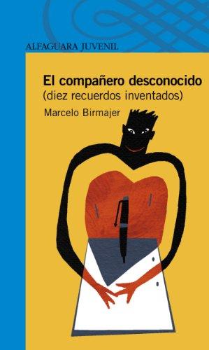 El compañero desconocido (Spanish Edition) by [Birmajer, Marcelo]